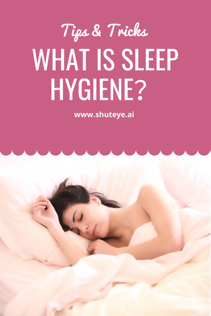 14 Sleep Hygiene Tips For Better Sleep