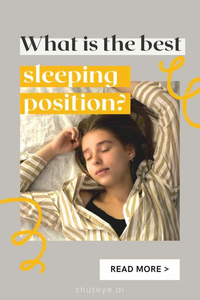 ShutEye sleeping position how to sleep better