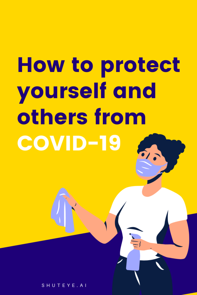How to protect yourself and others from COVID-19