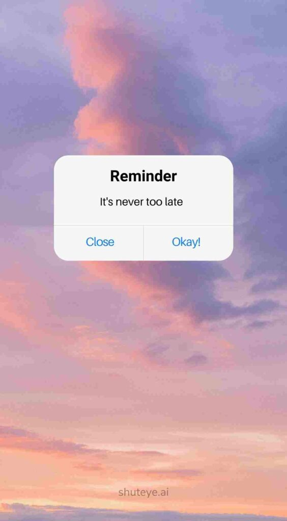 ShutEye reminder wallpapers reminder background