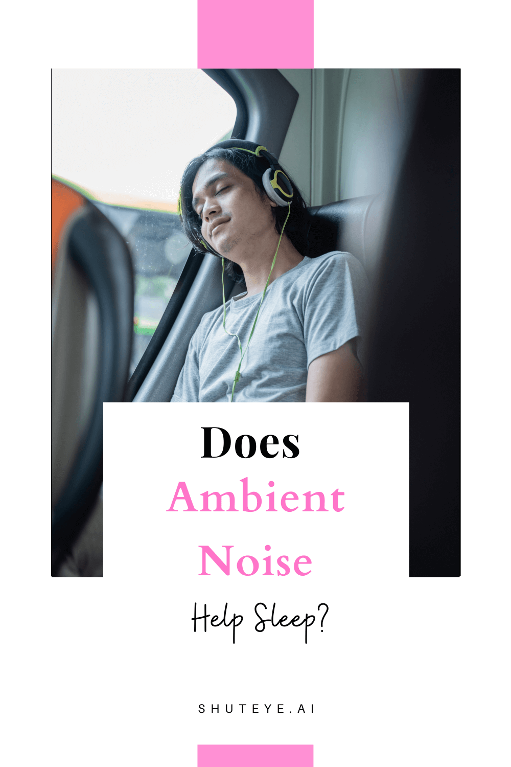 Does ambient noise help sleep?