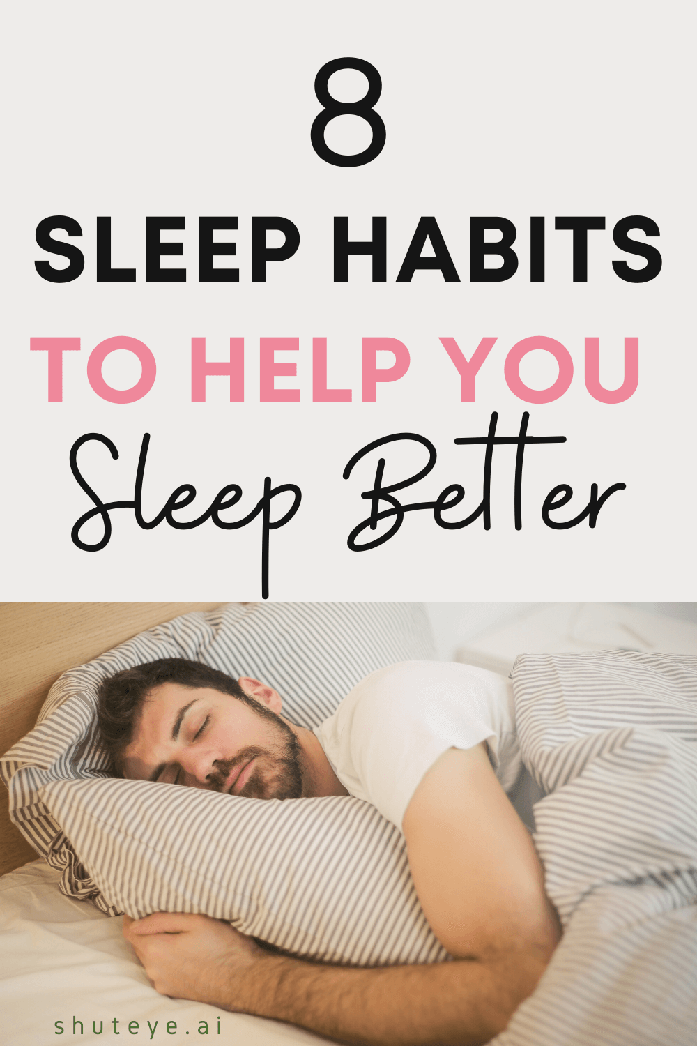 8 Sleep Habits That Help You Sleep Better and Boost Your Productivity
