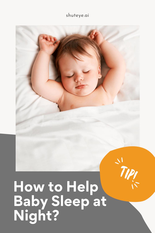 How to help baby sleep through the night?