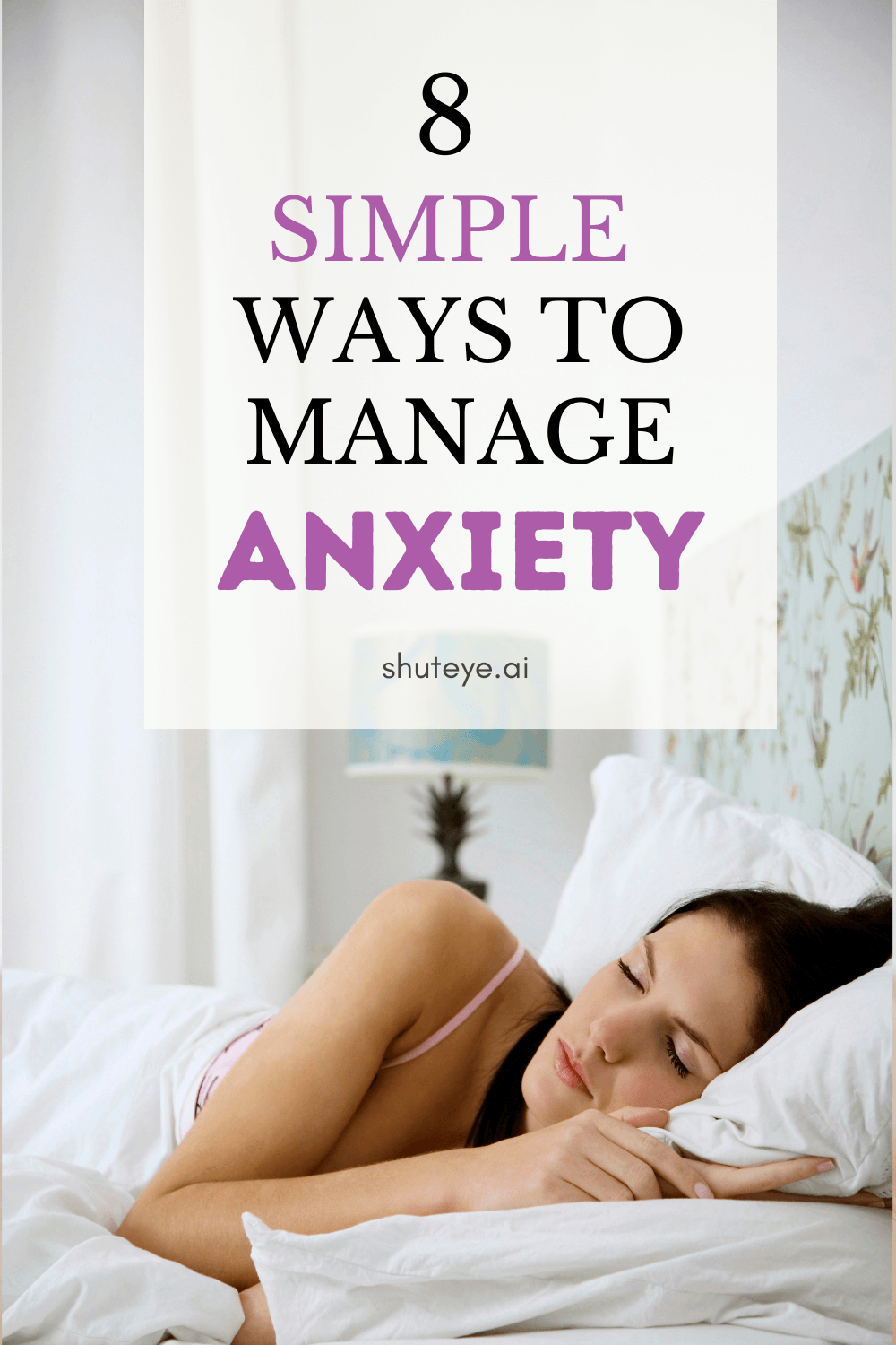 8 Simple Ways to Manage Anxiety And Stress