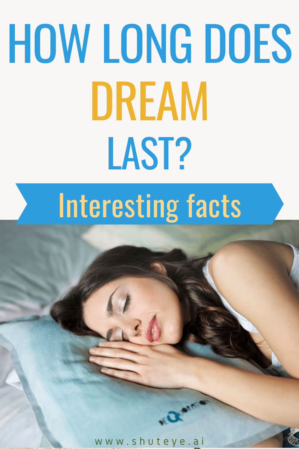 How Long Does Dream Last? | Interesting Facts