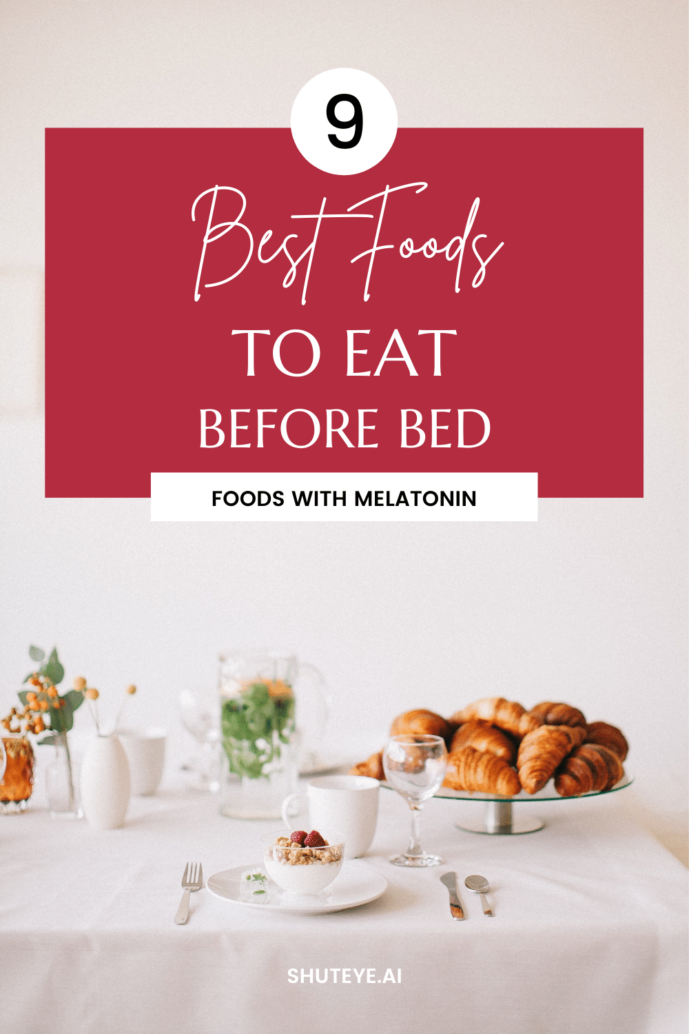9 Best Foods to Eat Before Bed | Foods with Melatonin