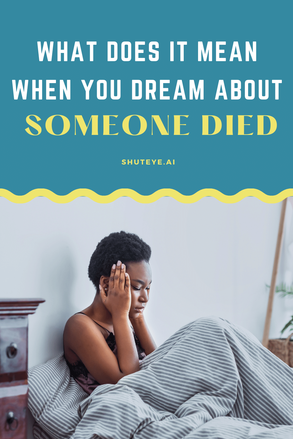 What Does it Mean When You Dream about Someone Died