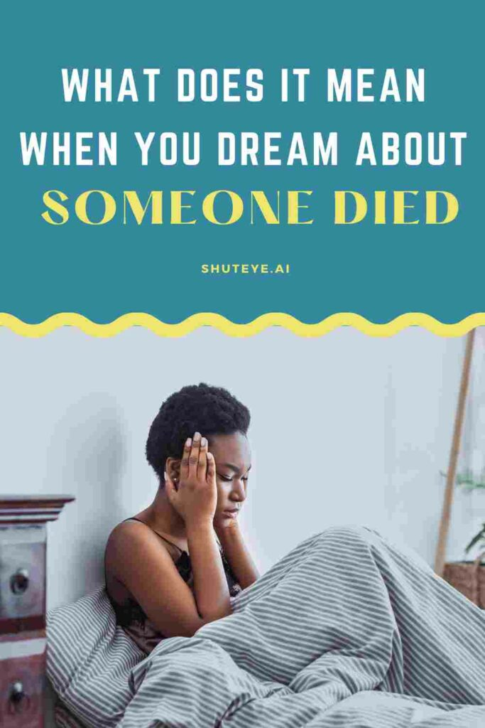 ShutEye dream about someone died spiritual dream meaning