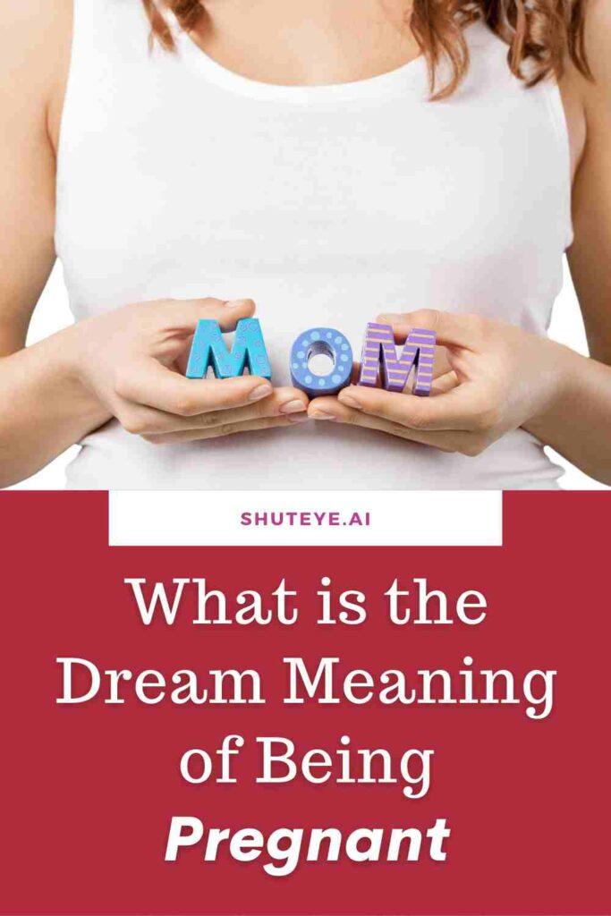 ShutEye spiritual dream meaning of pregnant pregnancy dreams